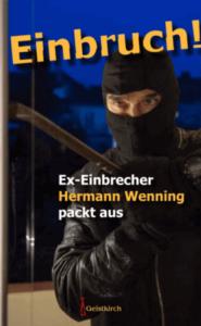 Buchcover Einbruch - Ein Ex-Einbrecher packt aus
